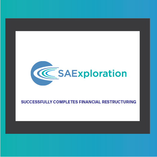 SAExploration Successfully Completes Financial Restructuring